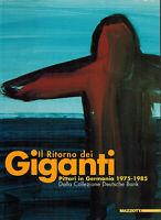 IL RITORNO DEI GIGANTI PITTORI IN GERMANIA 1975-1985 Ed MAZZOTTA X