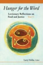 Hunger for the Word: Lectionary Reflections on Food and Justice, Year C