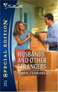 Husbands and Other Strangers (Silhouette Special Edition)-Marie Ferrarella
