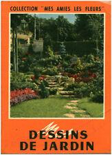 Livre dessins de Jardin la maison rustique 1955 book