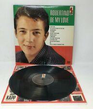 Robertino: Be My Love Vinyl Record