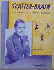 Scatter Brain - 1939 sheet music - Frankie Masters photo cover