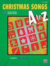 Christmas Songs A to Z: 60 Fun and Familiar Holiday Favorites [Easy Piano]