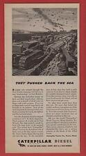 Caterpillar Diesel During WW 2 - 1944 Mag. Ad - Battle Action In New Guinea