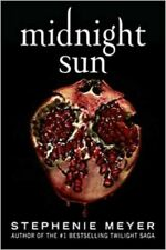 Midnight Sun Stephenie Meyer Hardcover Author of Twilight Saga