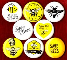 SAVE THE BEES 8 NEW 1 inch pins buttons badges need hives keeper mask