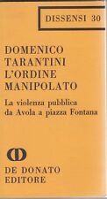 Tarantini, L'ordine manipolato, De Donato, Dissensi, Piazza Fontana, politica