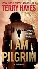 Terry Hayes, I Am Pilgrim: A Thriller 2015 Paperback