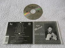 TIM MALCHAK - Home Town, 11 Tracks Import Album CD 1993, FHR 14282, OOP, Country