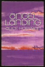 Alice HOFFMAN / Angel Landing Signed 1st Edition 1980