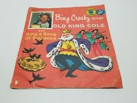 Bing Crosby sings Old King Cole 45 RPM Golden Records