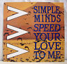 45T MAXI SIMPLE MINDS Disque Vinyl SPEED YOUR LOVE TO ME - VIRGIN 601159 EX