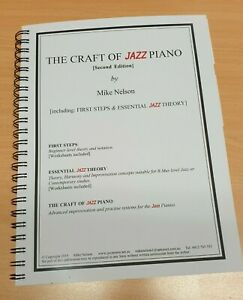 The Craft of Jazz Piano Course Book 2nd Ed - Mike Nelson