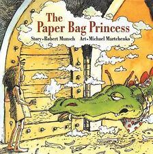 The Paper Bag Princess Munsch for Kids