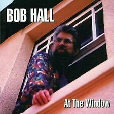 Bob Hall At The Window CD+Bonus Tracks NEW SEALED Brunning Sunflower Blues Band