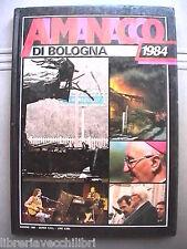 ALMANACCO DI BOLOGNA 1984 Geper Storia Contemporanea Emilia Romagna Cultura di e