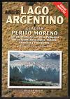 MANUAL DEL LAGO ARGENTINO GLACIAR PERITO MORENO - M.A.ALONSO - ILUSTRADO