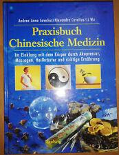 Cavelius: Praxisbuch Chinesische Medizin - Im Einklang mit dem Körper durch ...