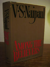 1st/1st Printing AMONG THE BELIEVERS V.S. Naipaul ISLAM History NOBEL PRIZE Rare
