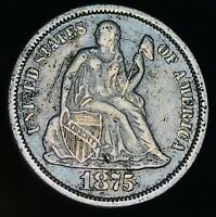 1875 Seated Liberty Dime 10c High Grade Details Good Date US Silver Coin CC4564