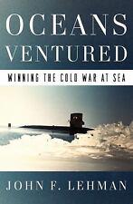 Oceans Ventured : Winning the Cold War at Sea John F. Lehman 2018, Hardcover a1