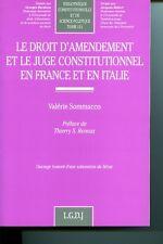 Le droit d'amendement et le juge constitutionnel en France et en ItalieLe juge c
