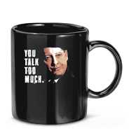You Talk Too Much tv quote series raymond reddington the blacklist Coffee Mug