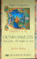 Dio Mia Salvezza. Testi Picked Del Vangelo Of Luca Pasquetto Virgilio