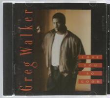 GREG WALKER Love You So Good  (CD, Oct-1991, Taylor-Made Records) 9 tracks
