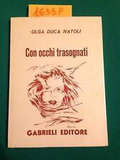 Olga DUCA NATOLI  -  CON OCCHI TRASOGNATI  -  GABRIELI EDITORE  -  1993