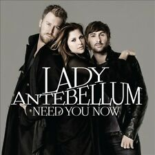 LADY ANTEBELLUM - NEED YOU NOW [UK] NEW CD
