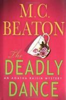 The Deadly Dance (Agatha Raisin Mysteries, No. 15) by M.C. Beaton