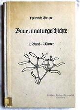 BAUERN-NATURGESCHICHTE - 5. Band - Winter - Heinrich Grupe