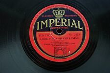VINCENT LOPEZ / THE CLEVELANDERS 78 RPM LOOK FOR A SILVER LINING IMPERIAL 2253