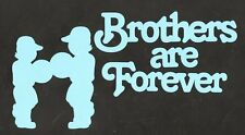 Scrapbooking Words and Designs - Brothers are Forever+boys - Pacific