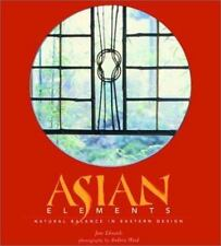 Asian Elements: Natural Balance in Eastern Design-ExLibrary