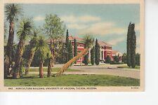 Agricultural Building University of Arizona Tucson  AZ