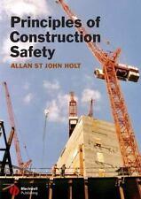Principles of Construction Safety by Allan St. John Holt (2005, Paperback,...