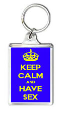 KEEP CALM AND HAVE SEX KEYRING