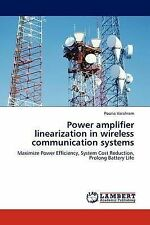 Power amplifier linearization in wireless communication systems: Maximize Power