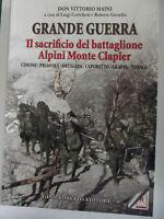 GRANDE GUERRA, IL SACRIFICIO DEL BATTAGLIONE ALPINI MONTE CLAPIER-CIMONE.......