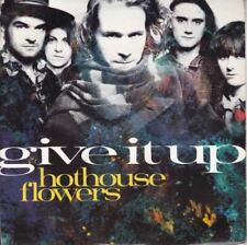 Give It Up 7 : Hothouse Flowers
