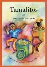 NEW Tamalitos: Un poema para cocinar / A Cooking Poem (Bilingual Cooking Poems)