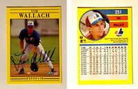 Tim Wallach Signed 1991 Fleer #251 Card Montreal Expos Auto Autogarph