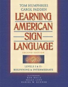 Learning American Sign Language: Levels I & II--Beginning & Intermediate by Tom