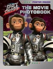 Space Chimps The Movie Photobook by Eva Mason (2008, Paperback Photo Book)
