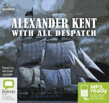 With All Despatch by Alexander Kent (CD-Extra, 2016)