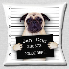"Funny Fawn Pug Dog Cushion Cover 16""x16"" 40cm Bad Dog Jail Mug Shot Photo Print"