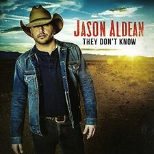 They Don't Know 2016 Jason Aldean CD