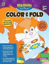 Big Skills for Little Hands#174: Color and Fold, Grades Preschool - K (2016,...